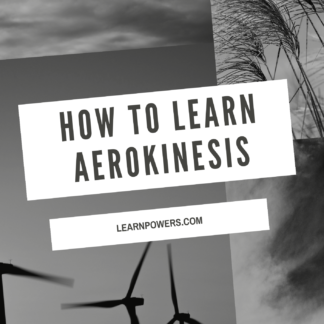 how to learn aerokinesis